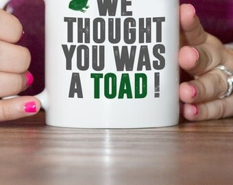 Mug- O Brother - Toad