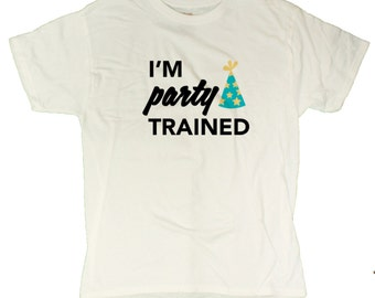 Men's I'm Party Trained Funny T-Shirt