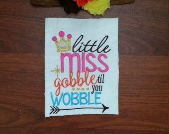 Little Miss Gobible Til You Wobble with Headband