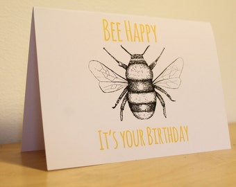 Bee birthday card, pun birthday card, illustration card, cute, quirky, A6