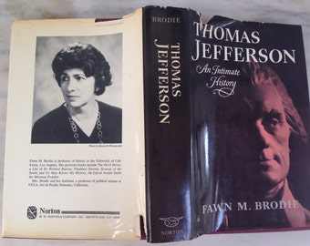 vintage Thomas Jefferson An Intimate History book by Fawn M. Brodie, first edition hardback 1974