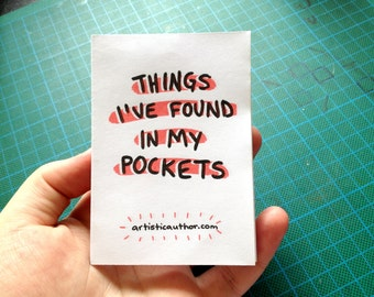 Riso Printed Zine - 'Things I've Found In My Pockets'