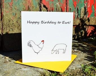 Happy Birdday to Ewe Card - Funny Hand-drawn Card