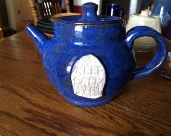 Keep Calm and put the Kettle On - Tea Pot