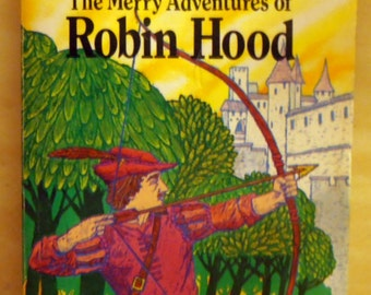 The Merry Adventures of ROBIN HOOD by Howard Pyle - 1979 Children's book - RARE Vintage book - Illustrated Classic Edition