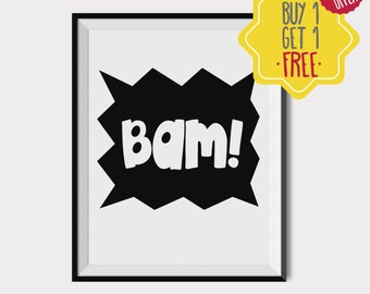 Bam Quote, Nursery wall art, Kids prints, Kids room Decor, Gift for kids, Black and white art, Printable quote, Kids art, INSTANT DOWNLOAD.