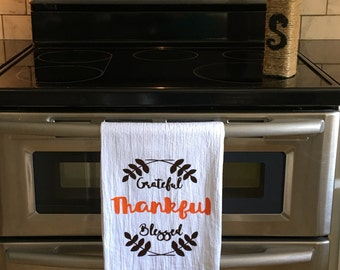 Thanksgiving Kitchen Towel/Personalized Gifts/Housewarming/Grateful Thankful Blessed Kitchen Towel/Personalized/Towel/Thanksgiving Towel