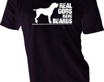Real Dogs Have Beards Shirt