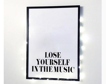 Lose Yourself In The Music, Eminem Quote, Music Poster, Music Quote, Typography Print, Printable Gift, Printable Wall Art, Printable Quotes