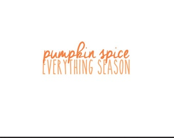 pumpkin spice everything season clip art svg dxf file instant download silhouette cameo cricut digital scrapbooking commercial use
