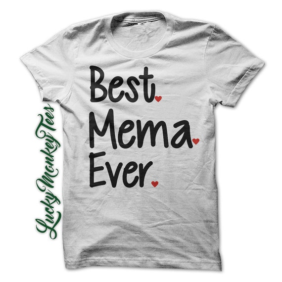 Best Mema Ever T Shirt Tee Shirt Grandma By Luckymonkeytees