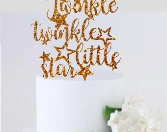 Twinkle Twinkle Little Star Cake Topper Birthday Party Baby Shower Cake Topper First Birthday Party Star Themed Party Gender Neutral Topper