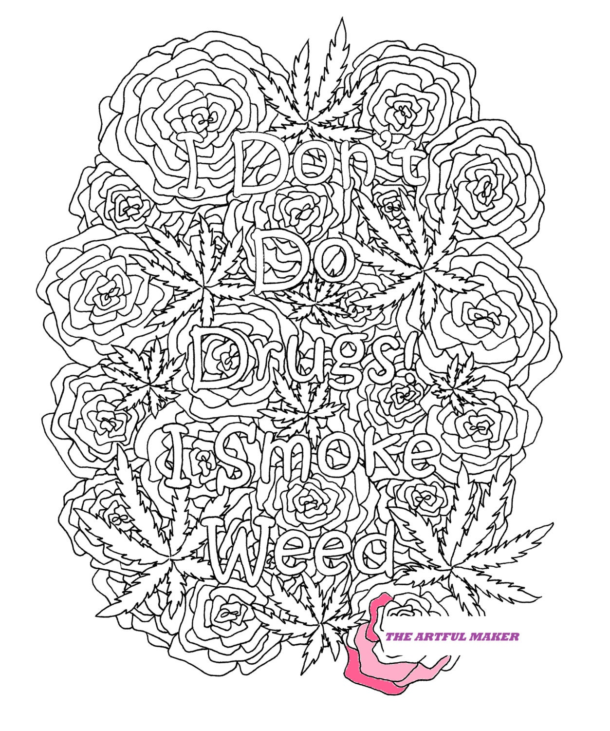 i don u0027t do drugs i smoke weed coloring page by