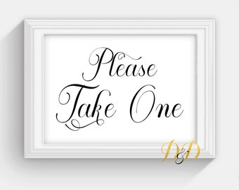 Please take one Wedding Sign Table Sign Wedding Sign Table Card Wedding reception decor Signage Printed Wedding Decor please take one SC21