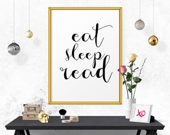 Eat Sleep Read, Wall Art, Inspirational Quote, Black And White, Typographic Print, Art Print, Motivational Art, Scandinavian Design