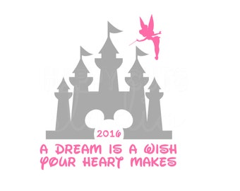 A Dream is a Wish Your Heart Makes Disney Dream Tinkerbell Castle Cheer Dance Squad Matching Disney Iron On Vinyl 4 Shirt Fish Extender 250