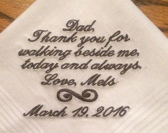 Personalized Wedding Handkerchief, Father of the Bride Handkerchief, Thank You for Walking Beside Me Handkerchief