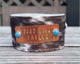 Crazy About Cowhide Cuff - Dirt Road Darlin - Cowhide Cuff - Handstamped Leather Cuff