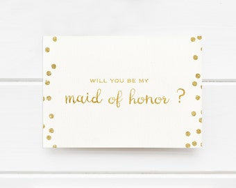 Will you be my Maid of Honor Card, Wedding Printable, Gold Wedding card, Maid of Honor invitation, digital file, gold Matron of Honor card