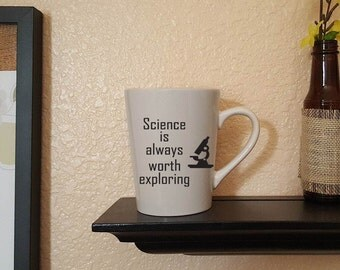 Science is always worth exploring coffee mug, funny, gifts for scientist, gifts for science teachers, gifts for him, gifts for her, funny
