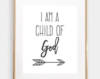 I am a child of God, Nursery Print, Instant download, LDS Print, Baptism Print, Digital Download