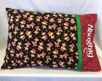 Reindeer Pillowcase, Naughty or Nice