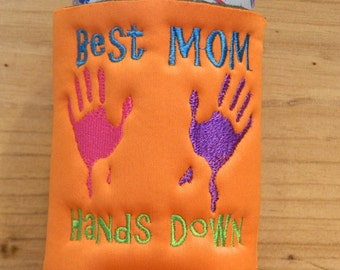 Best Mom Hands Down Embroidered Can Insulator - Can Holder - Can Cozy - Drink Holder - Custom Embroidery