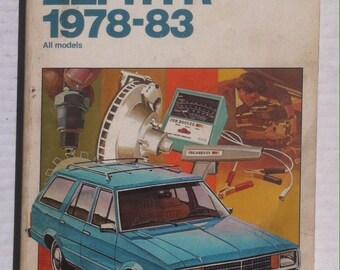 Vintage Chilton's Repair Manual, 1978-83 Fairmont, Zephyr, All Models, Repair & Tune Up Guide, Vintage Ford Automotive Repair Manual Book