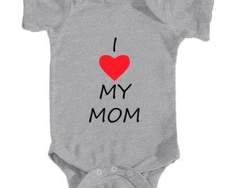 "Amazing ""I Love My Mom"" Design on front - Infant Bodysuit Rabbit Skins 4400- for you lovely baby!"