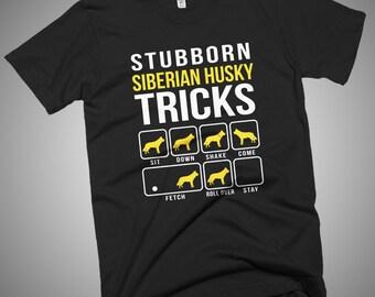Stubborn Siberian Husky Tricks  T-Shirt