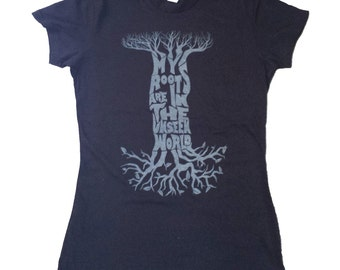 My Roots Are In The Unseen World- Women's graphic tee, Women's T-shirt, Inspirational, Rumi, Nature, Typography, Graphic Tee, T-shirt, Tee
