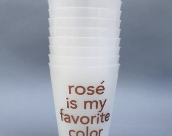 Rosé is My Favorite Color:  Set of 10 Cups