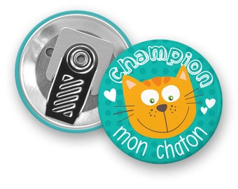 Macaron de motivation Champion mon chaton - Macaron à pince - Badge - Chat - Motivation - Enfants - Minimo