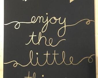 Enjoy the little things canvas art