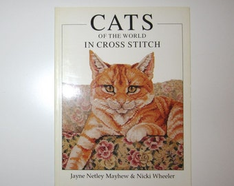 Cats of the World in Cross Stitch - Softcover Book - Full Color Images - 128pp - Mayhew & Wheeler