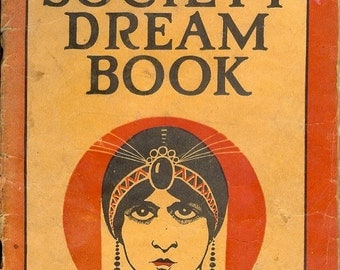 Vintage 20's Society Dream Book 1925 by The Great Aim Society of New York City