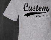 custom name . any year . men's personalized t shirt . gift for men . choose any name and year . mens silkscreen tshirt . tee . shirt