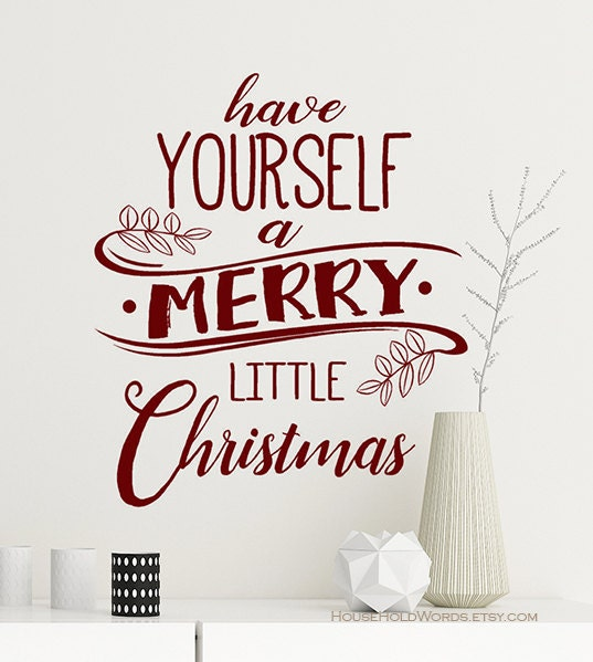 Christmas Decor Vinyl Wall Decal Words Have Yourself A Merry - Custom vinyl wall decals christmas