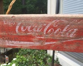 SALE Vintage Coca Cola Sign created from old Soda Crate - Weather - Worn - Chipped Paint - Frayed Twine