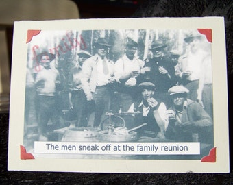 The Family Reunion/ The Men Sneak Off