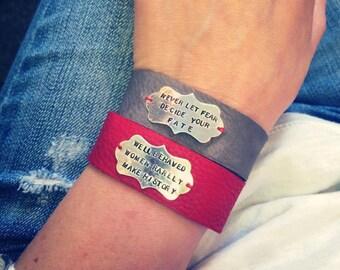 Custom phrase bracelet, personal quote, leather cuff bracelet, mantra bracelet, stamped phrase, message bracelet, friendship bracelet