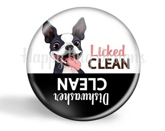 "Licked Clean or Dishwasher Clean Boston Terrier Magnet - 2 1/4"" 2.25 inch"