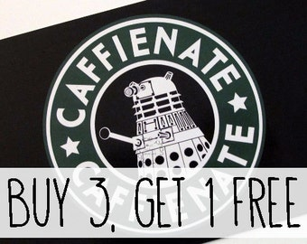 BUY 3 GET 1 FREE Dalek Caffeinate Art Prints. Doctor Who Inspired Post Card Dr Who Illustration Geek Mad Man Blue Box Exterminate Nerd