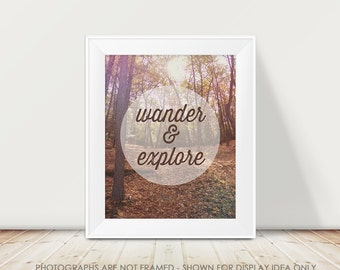 Wander and Explore Inspirational Typography Print, Nature Photography, Woods Woodland Dreamy, Boho, Autumn Wall Art, Dorm Decor, Office