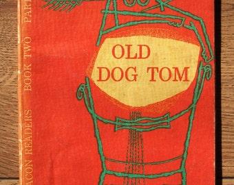 vintage 30s/60s school reader Old Dog Tom children