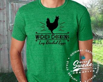 Wicked Chickens Lay Deviled Eggs T-shirt ~ Homesteader, funny chicken shirt, chicken lady, backyard farmer, chicken shirt