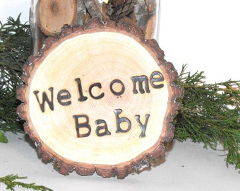 Welcome Baby Woodland Baby Shower centerpiece ~ Woodland baby shower decorations ~ Baby Shower Topper ~ Rustic Tree Branch Welcome baby Sign