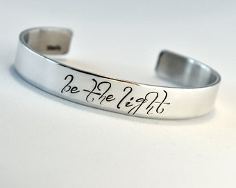 Be The Light Bracelet . Personalized Cuff Bracelet . Inspirational Jewelry . Daily Reminder Jewelry . #TBCO
