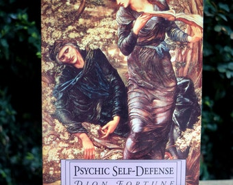 Vintage Book - Psychic Self-Defense by Dion Fortune