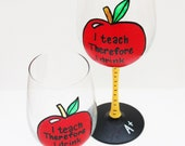 I Teach Therefore I Drink Hand Painted Wine Glasses, Stemless Wine Glasses, Teacher Gift, Wine Gift, Chalkboard Wine Glass